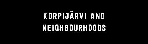 Korpijärvi and neighbourhoods