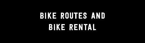 Bike routes and bike rental