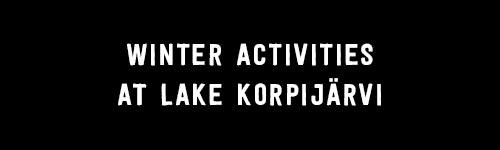 Winter activities at Lake Korpijärvi